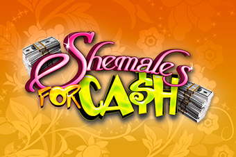 Shemales for Cash